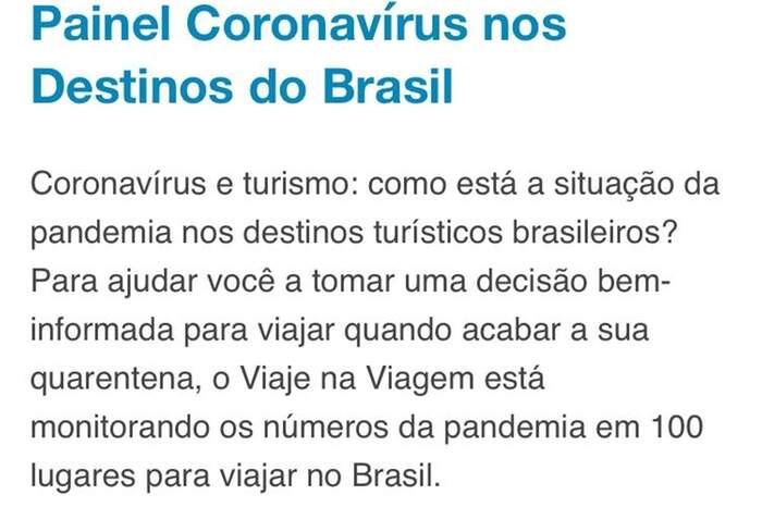 O Viaje na Viagem montou um painel que apresenta a situação dos casos de covid-19 em 100 destinos turísticos no Brasil (reprodução)